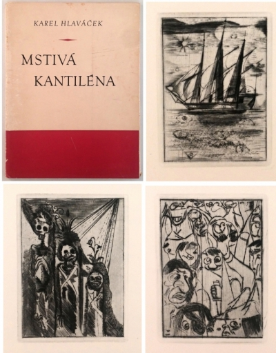 Bibliofilie I.  : Karel Hlaváček - MSTIVÁ KANTILÉNA