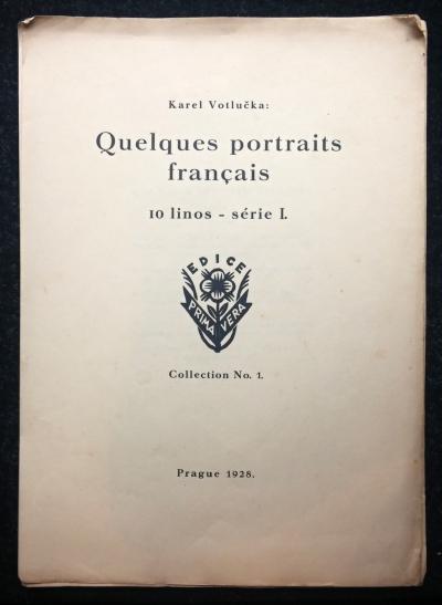 Bibliofilie I.  : Votlučka Karel - Quelques portraits francais